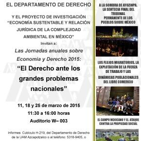 Jornadas sobre Economía y Derecho: El Derecho ante los grandes problemas nacionales en la UAM Azcapotzalco, 11 de marzo